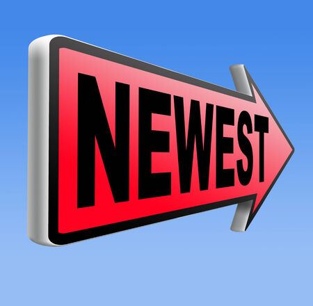 the newest: newest best or latest product model release hot news headlines new release