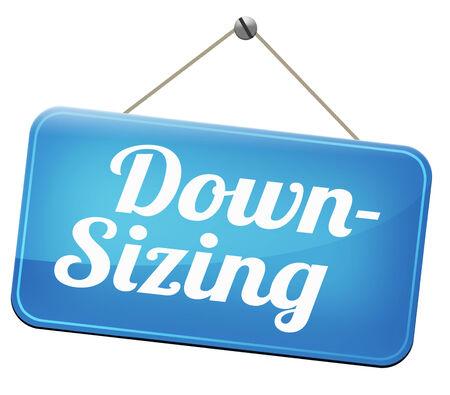 downsize: downsizing firing workers jobs cuts job loss reorganization crisis recession