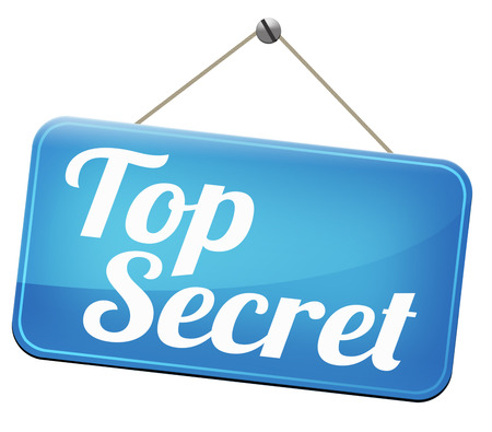 top secret: top secret confidential and classified information private property or information sign