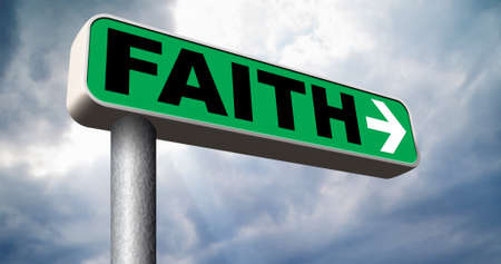 faith and trust pray to god and follow jesus and the holy bible road sign arrow Archivio Fotografico