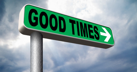good times: good times having a great day remember happy old time history road sign Stock Photo