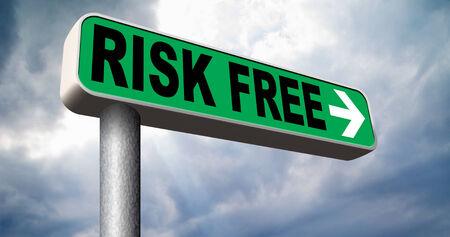 safe investments: rischio non libera rischia sicuro investimento migliore prodotto soldi top quality back guarantee strada segno freccia garanzia garantita investire in sicurezza