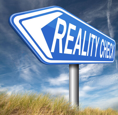 check up: reality check up for real life events and realistic goals Stock Photo