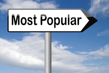 most: most popular sign popularity for bestseller or market leader and top product or rating in the pop poll charts Stock Photo