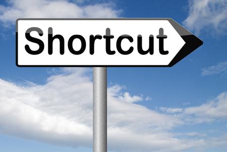 shortcut: shortcut short route cut distance fast easy way bypass