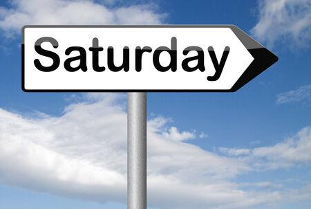 saturday: saturday sign event calendar or meeting schedule