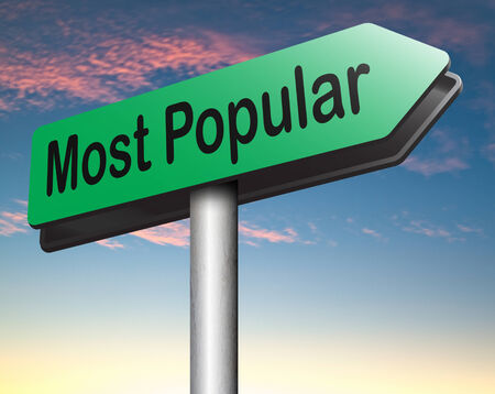 most: most popular bestseller or market leader and top quality product or rating in the pop poll charts