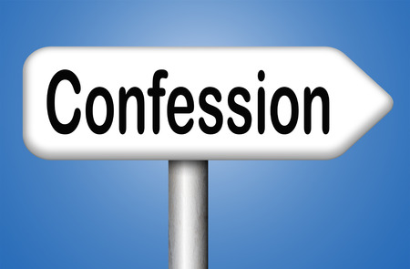 plea: confession sins or plea guilty as charged and confess crime testimony or proof truth