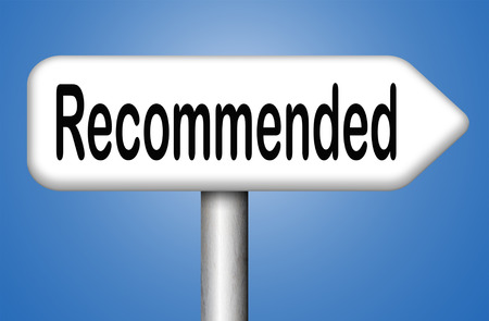 recommendation: recommended top quality product review recommendation for best choice optimal solution Stock Photo