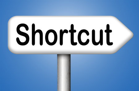 easy way: shortcut short route cut distance fast easy way bypass
