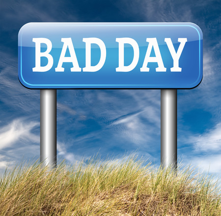 doomed: bad day being out of luck unlucky having an off moment with no chance but lots of misfortune or doomed Stock Photo
