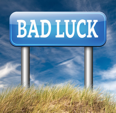 bad fortune: bad luck unlucky day or bad fortune, misfortune Stock Photo