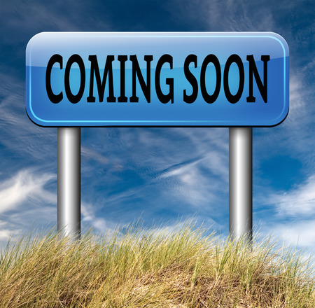 upcoming: coming soon brand new product release next up promotion and announce next season or week new upcoming attraction or event