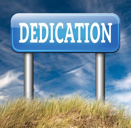 dedication motivation and attitude dedicate yourself motivate self for a job letter a talk or task yes we can think positive go for it road sign arrow photo