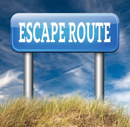 prison break: escape route road sign to safety and away from stress