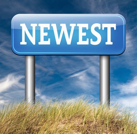 the latest models: newest product model release hot news headlines new release road sign