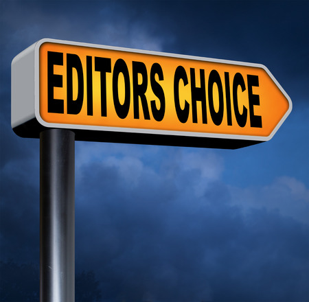 editors: editors choice or pick best of the best special selection hand picked