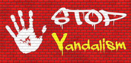 detener el vandalismo destrucción deliberada o daño de grafitty propiedad pública o privada en la pared de ladrillo rojo, el texto y la mano