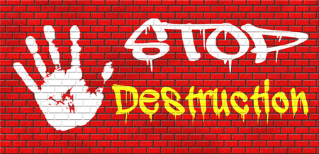 war crimes: Stop destruction of our planet no pollution deforestation or global warming save our planet dont destruct life on earth or single ecosystem grafitty on red brick wall, text and hand Stock Photo