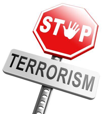 terror: stop terrorism war on terror no terrorist attacks Stock Photo