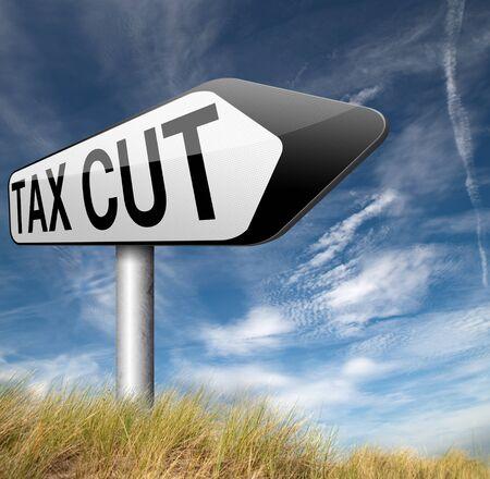 reduce taxes: tax cut sign arrow