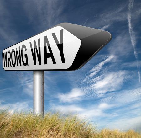 the way: wrong way direction sign