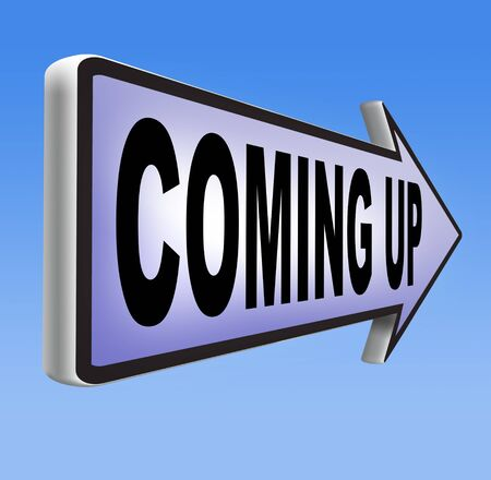 anticipated: coming up or soon expecting in the near future Stock Photo