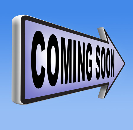 to announce: coming soon brand new product release next up promotion and announce next season or week new upcoming attraction or event