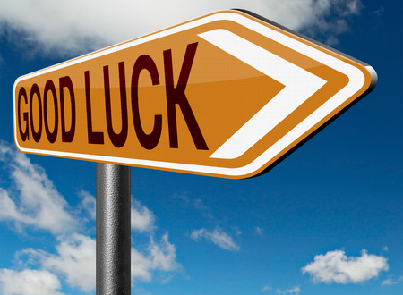 good wishes: good luck or fortune, best wishes wish you success and a change for the best or lucky day road sign arrow