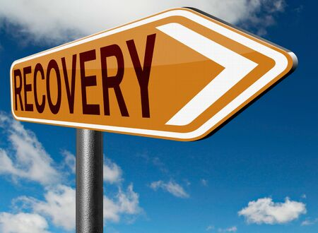 recovery: Recovery recover lost data or from crisis and recession road to full economic recovery