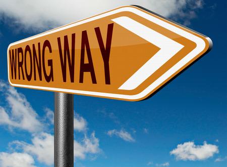 verkeerde manier grote fout weer terug te verdwalen door het nemen van de verkeerde weg