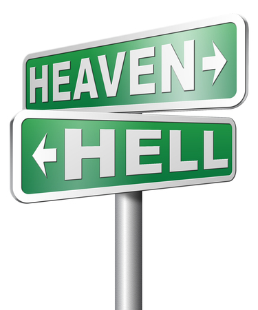 heaven or hell, good or bad devils and angels salvation from evil save your soul and spirit