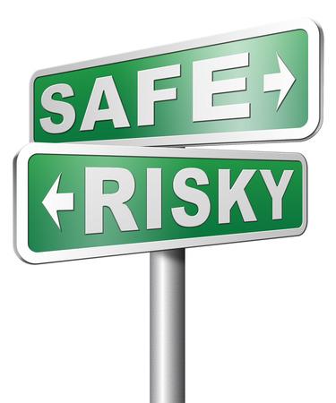 veilig of risicovol neem een kans en gokken veiligheidsbeoordeling en het risicobeheer voor de preventie van gevaar Stockfoto