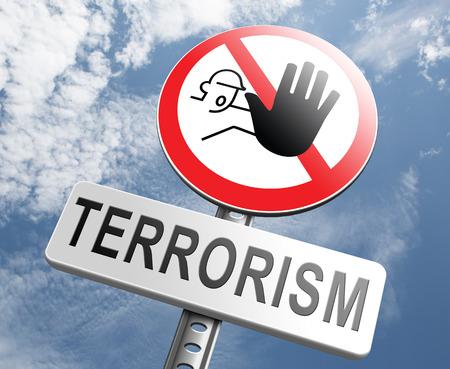 terrorism crisis: stop terrorism war on terror no terrorist attacks Stock Photo