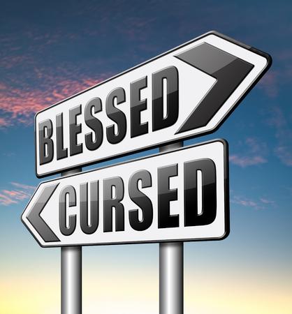 gesegnet heilig und verflucht Devine heilig oder Fluch aufgestaut und eine Belastung gut oder böse schlecht oder gut Glück Glück oder Pech Standard-Bild