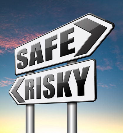 risky business: safe or risky take a chance and gamble safety assessment and risk management for prevention of danger