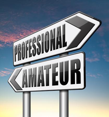 amateur: profesional novato aficionado experto o especialista calificado principiante o novato Foto de archivo