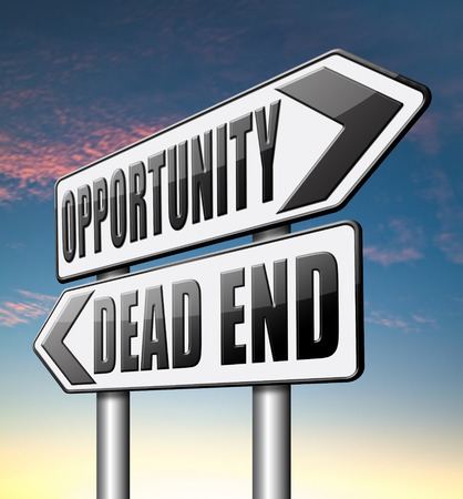 end of world: opportunity or dead end find a better choice for business way or road towards success or disaster