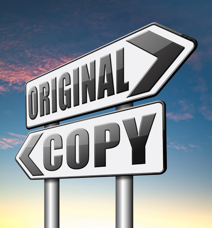 plagiarism: original copycat cheap and bad copy or unique top quality product guaranteed