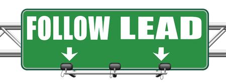 follow the leader: volgen of lood na of inhalen van de natuurlijke leider, leiders en volgelingen in zakelijke leider in opdracht of leading leiding naar de overwinning verkeersbord