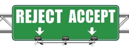 no pass: aceptar aprobar o rechazar decadencia y rechazar la propuesta oferta o invitación, sí o no