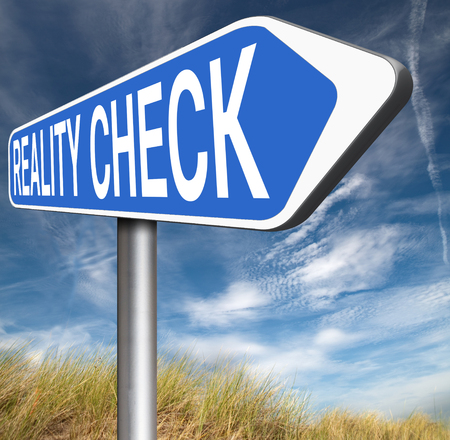 life events: reality check up for real life events and realistic goals road sign