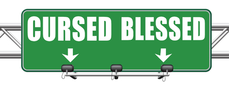 praise god: blessed cursed sacred and Devine holy or curse dammed and a burden good or evil spell and good or bad luck God or devil road sign arrow Stock Photo