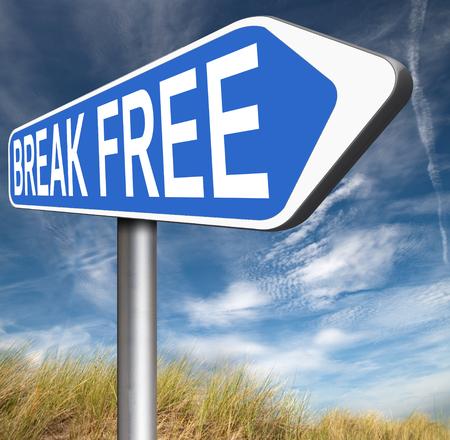 break free: break free from prison pressure or quit job running away towards stress free world no rules