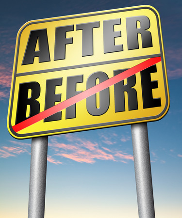 before and after: before after comparison make a change for the best do a makeover going forward towards a bright new future
