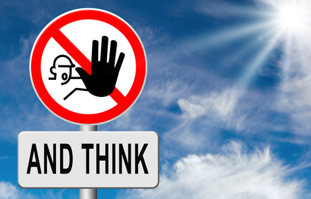 safety slogan: stop think act making a wise decision safety first sleep it over and use your brain Stock Photo