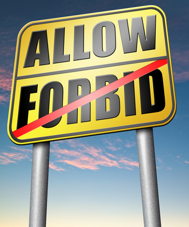 allow: allow or forbid asking permission according to regulations granted or declined follow house rules