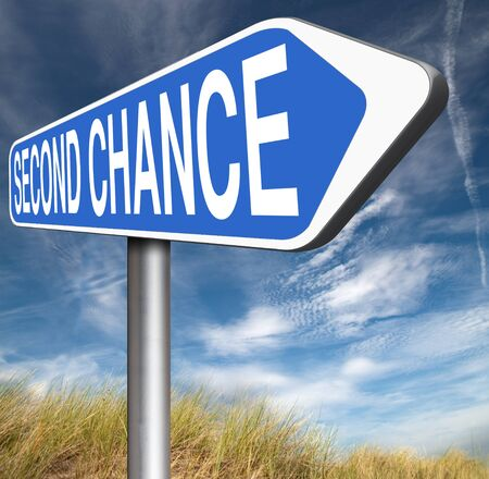 again: second chance try again another new fresh start or opportunity give a last attempt
