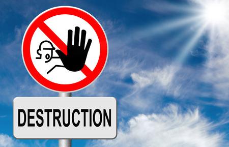 war crimes: Stop destruction pollution deforestation or global warming save our planet dont destruct life on earth or single ecosystem road sign Stock Photo