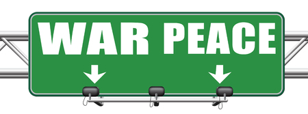 pacifism: make love not war fight for peace stop conflict and say no to terrorism pacifism road sign arrow
